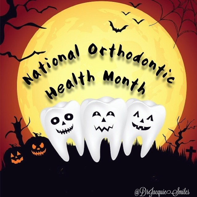 Happy National Orthodontic Health Month