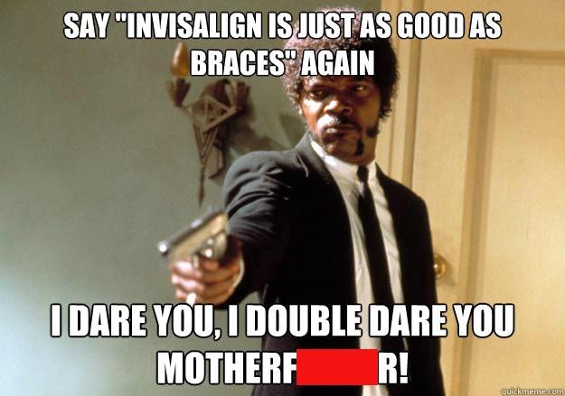 Funny Invisalign Memes